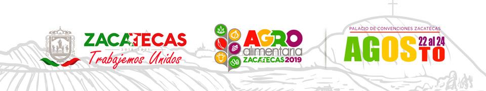 Expo AgroAlimentaria Zacatecas 2019